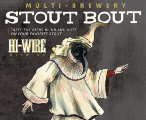 2nd Annual Stout Bout Festival @ Hi-Wire Brewing | Big Top