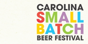Carolina Small Batch Festival @ Big Top